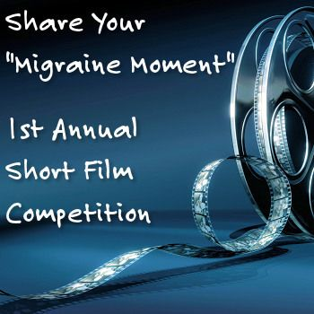 #Migraine Moment Short Film Contest Deadline Approaching  @HealthCentral
