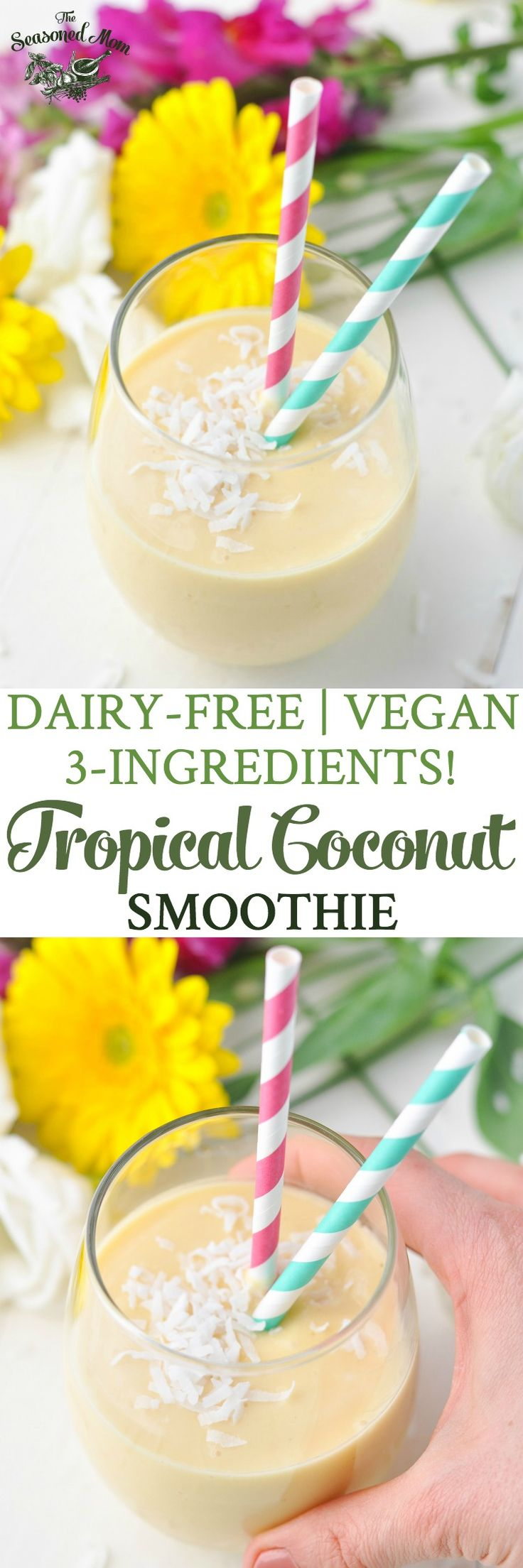 3-Ingredient Coconut Tropical Smoothie! Dairy-Free | Vegan | Gluten Free | Healthy Breakfast Recipes | Breakfast Ideas | Healthy Snacks | Vegan Breakfast | Vegan Recipes | Smoothies | Smoothie Recipes #ad @so_delicious @target