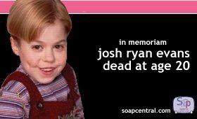 RIP Josh Ryan Evans