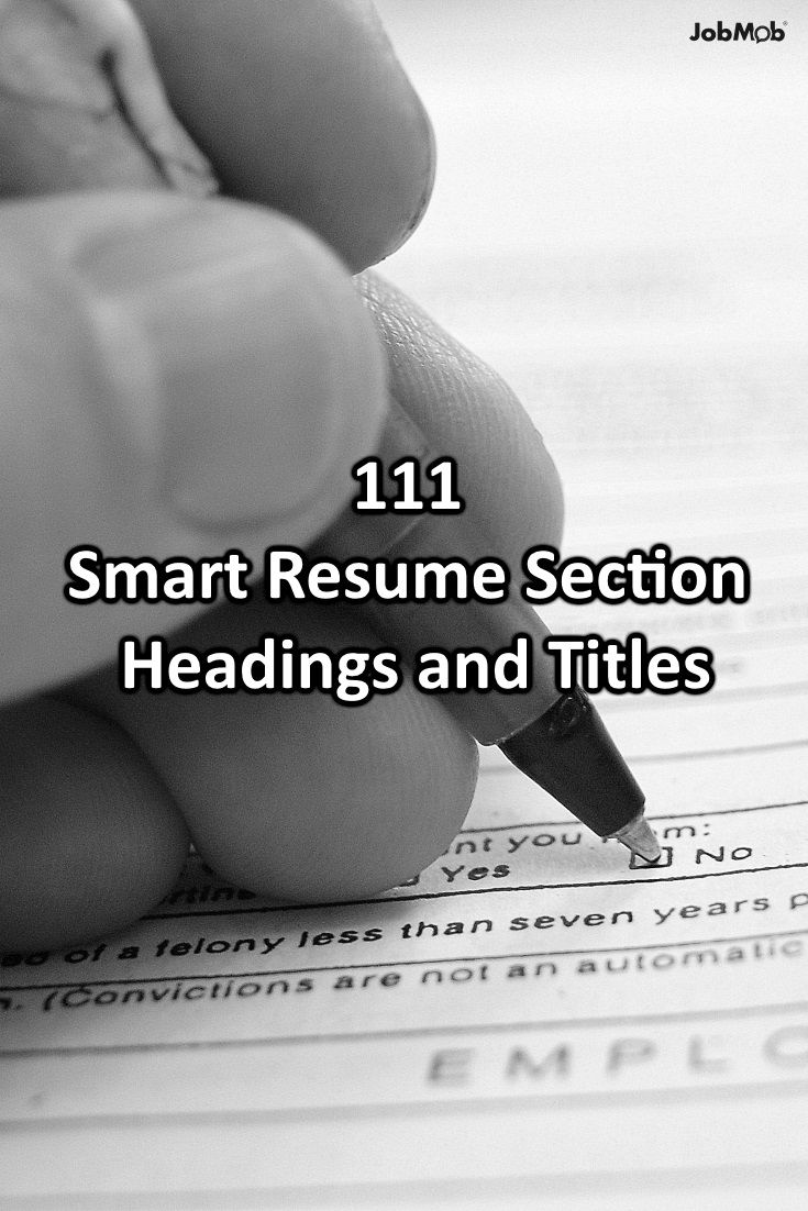 111 Smart Resume Section Headings and Titles https://jobmob.co.il/nc5kp #resumes #jobsearch