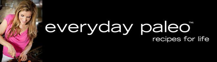 Everyday Paleo from Sarah Fragoso - Paleo Recipes and Paleo Talk Podcast