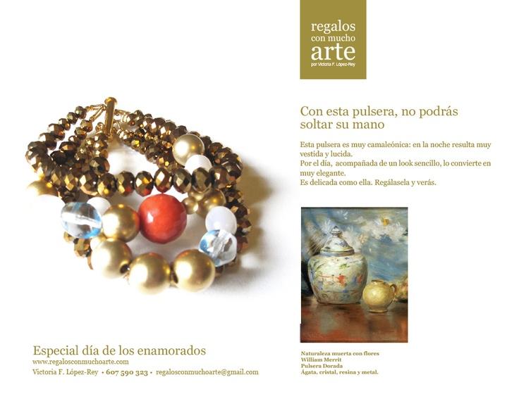 Pulsera Dorada  $84 - 65€  www.regalosconmuchoarte.com  VENDIDA
