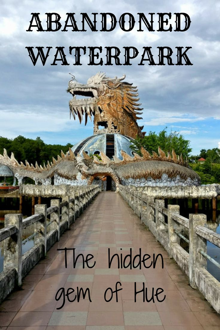Explore the abandoned waterpark Ho thuy Tien. Walking around the abandoned building feels like going back in time. Picture diary on the blog! #hue #vietnam #traveltips