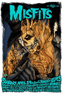 The Misfits at house of blues ,chicago 2001 - original silkscreen 18 x 26 in contact allen at mailto:allenjaegerartist@yahoo.com to obtain the original - price - $100