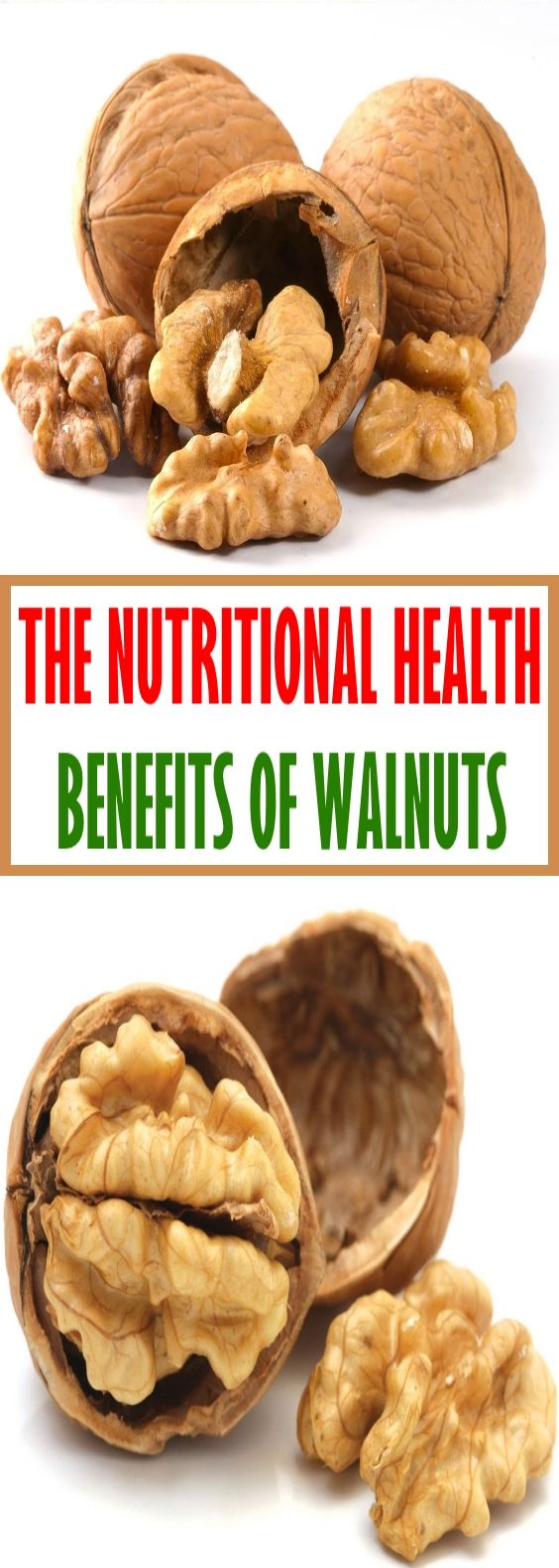 The Nutritional Health Benefits of Walnuts