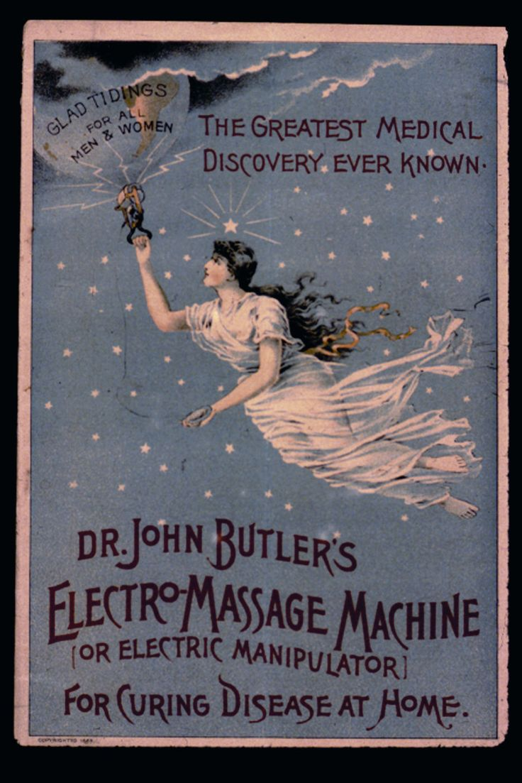 "This has always cracked me up... Vibrators were used to cure hysteria, and were reckoned to be very effective. This invention replaced what was called ""manual pelvic massage,"" which doctors performed during office visits for their ""hysterical"" female patients."