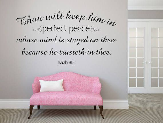 Isaiah 26:3 Thou Will Keep Him In Perfect Peace Bible Wall Decal