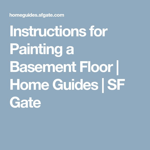 Instructions for Painting a Basement Floor | Home Guides | SF Gate