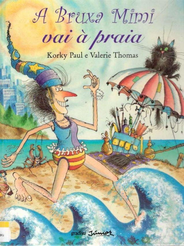 Leiturinhas para criança!: A Bruxa Mimi vai à praia