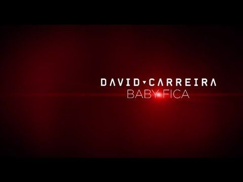 David Carreira - Baby Fica (Lyric Video)