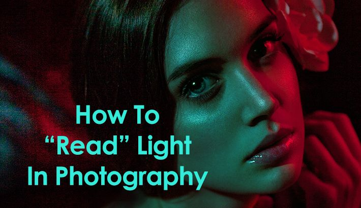 """How To """"Read"""" Light In Photography - Part 1 :: This is very helpful!!"""