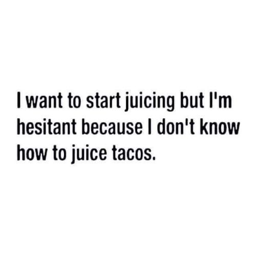 Taco Tuesday musings.