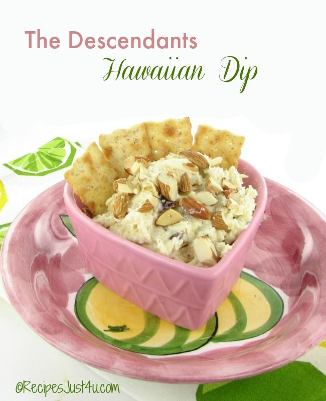 The Descendants Hawaiian Dip, brings the flavor of the islands to your party.