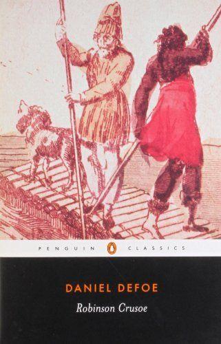 Robinson Crusoe (Penguin Classics) by Daniel Defoe