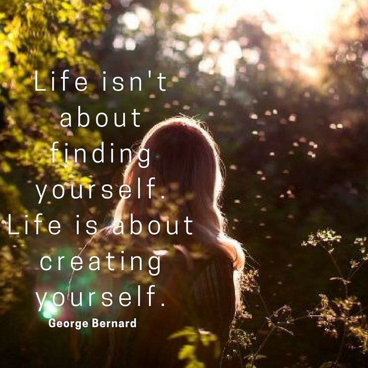 """In life many of us are trying to discover who we are and what life really means to us. The truth is """"life isn't about finding yourself, it's about creating yourself."""" It's about discovering what we're capable of and learning from our challenges in life to evolve into the person we inspire to be. @Daniel Skarie  #life #purpose #creating #wellbeing #bodylove #helenepouwels"""