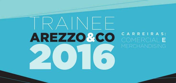 Inscrições para o Programa Trainee da Arezzo acabam no dia 18 de outubro! http://www.modaworks.com.br/site/trainee-arezzo-2015-inscricoes-abertas/2015/09/16/ #vaga #moda #trainee #arezzo