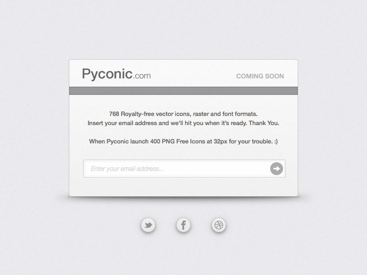 768 Royalty-free vector icons, raster and font formats.    When Pyconic launch 400 PNG Free Icons at 32px for your trouble. :)