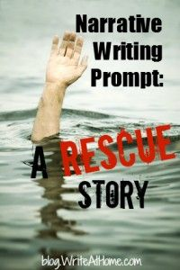 Narrative Writing Prompt: A Rescue Story