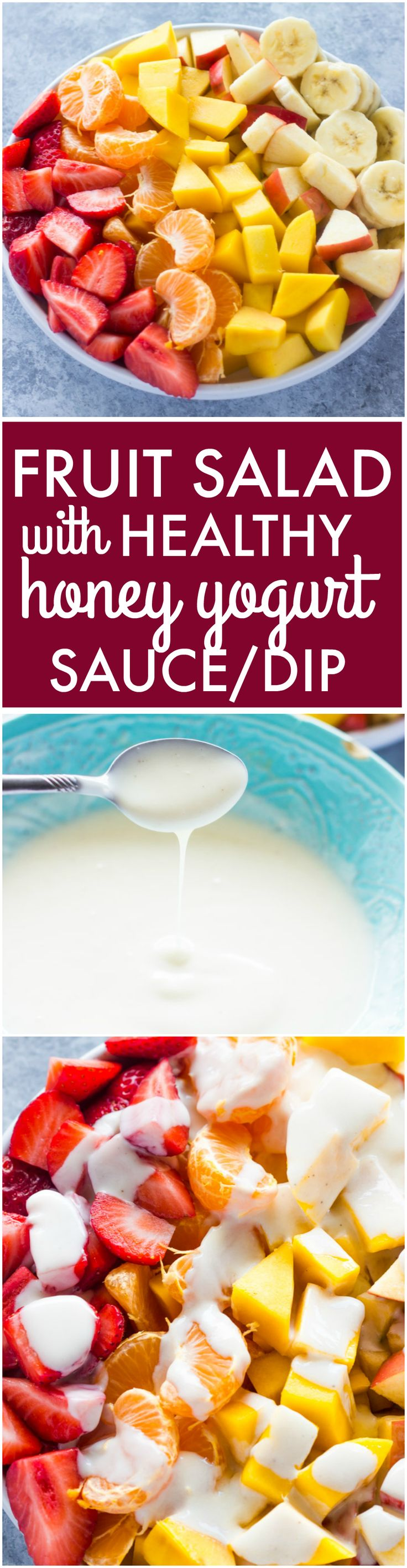 Fruit Salad with Healthy Honey Yogurt Sauce (yogurt fruit snacks)