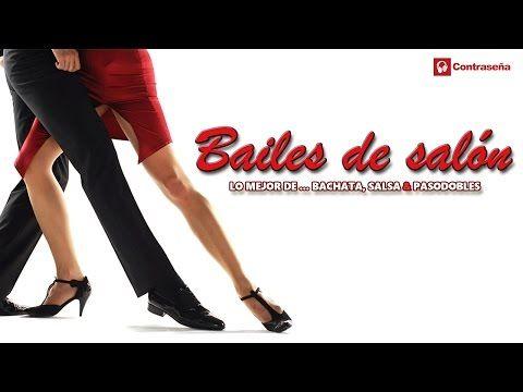 BAILES DE SALON Lo Mejor de BACHATA, SALSA & PASODOBLES (Ballroom - Bachata, Salsa & Paso doble) mix - YouTube