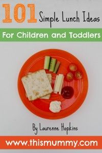15 Simple Lunch Ideas for Toddlers - This Mummy... @This Mummy