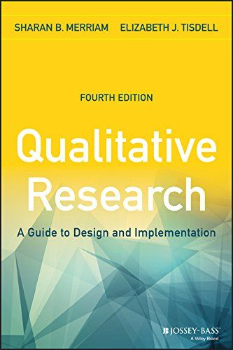 The 25 best qualitative research design ideas on pinterest qualitative research a guide to design and implementation sharan b merriam elizabeth fandeluxe Choice Image