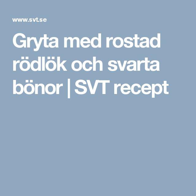 Gryta med rostad rödlök och svarta bönor | SVT recept