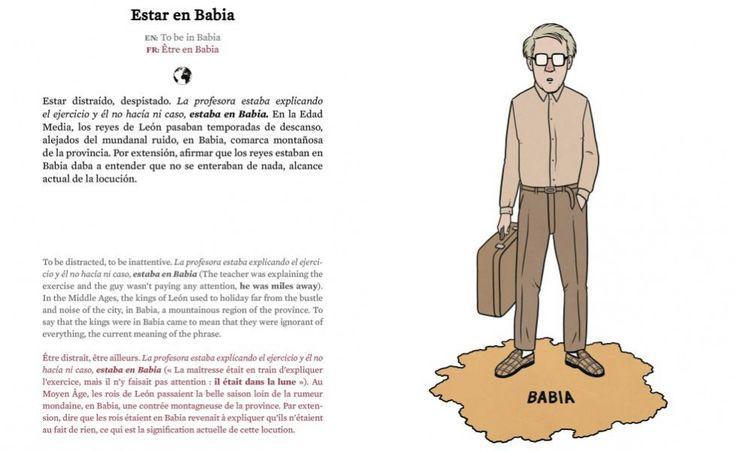 La lingua spagnola ha innumerevoli modi di dire che risultano bizzarri e insensati, se tradotti alla lettera. Per gli stranieri, capirli spesso è un'ardua impresa
