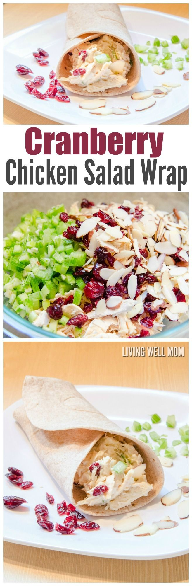 This Cranberry Chicken Salad Wrap Recipe Has Chicken, Slivered Almonds,  Celery, And Dried