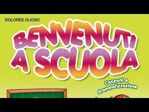 Dolores Olioso - Benvenuti a scuola - La TV dei Bambini, Canzoncine per Bambini - YouTube
