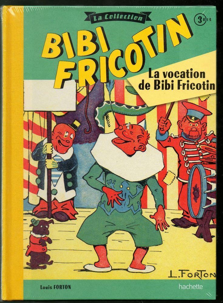 bibi fricotin-la vocation de bibi fricotin /collection hachette