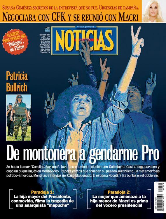 Tapa de revista Noticias / Patricia Bullrich: De montonera a gendarme Pro - 07.09.2017