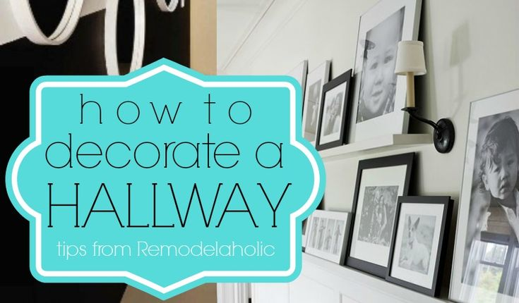Tips and Ideas for Hallway Decorating
