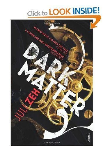 January ¦¦ Dark Matter by Juli Zeh