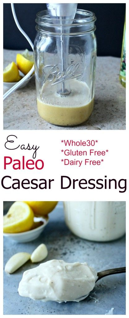 Easy Paleo Caesar Dressing- thick, creamy and the best caesar dressing you'll ever have!! Made in under 5 minutes! Whole30, dairy free, gluten free.