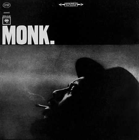 "Thelonious Monk: Monk   Label: Columbia CS 9091   12"" LP 1964   Design: Bob Cato   Photo: W. Eugene Smith"