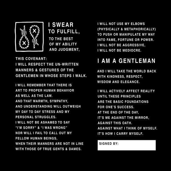 If you are a gentleman or know of one - join the Knot To Self movement, download and sign The Gentleman's Oath. Set an example. Hang it proudly for the world to see.