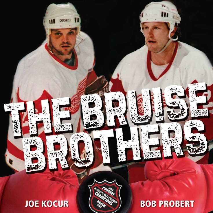 """Detroit Red Wings~Joe Kocur and Bob Probert also known as """"the Bruise Brothers""""!! <3 <3"""