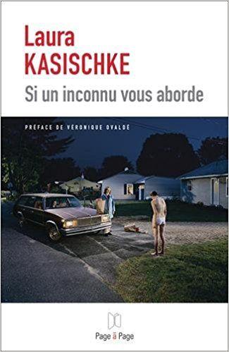 Si un inconnu vous aborde - Laura Kasischke