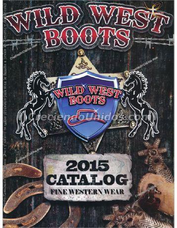 #560 Wild West Boots – Botas, Sombreros y Accesorios Vaqueros 2017