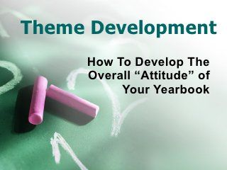 This is the most helpful infographic I've come across! It explains why you need a yearbook theme and how to create one.