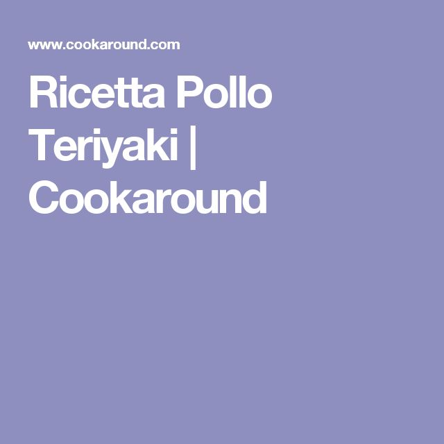 Ricetta Pollo Teriyaki | Cookaround