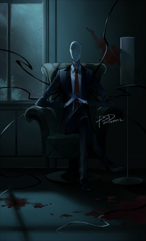 Slender man! I would love to see him next to me on the chair in my room.... Wait.......um.... -3-