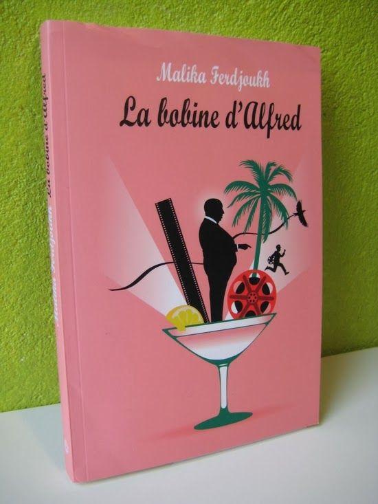 La bobine d'Alfred Malika Ferdjoukh Editions L'école des Loisirs