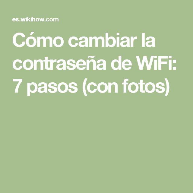 Cómo cambiar la contraseña de WiFi: 7 pasos (con fotos)