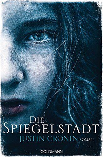 """Bitte als richtiges buch.  Die Spiegelstadt: Band 3 der """"Passage-Trilogie"""" - Roman"""