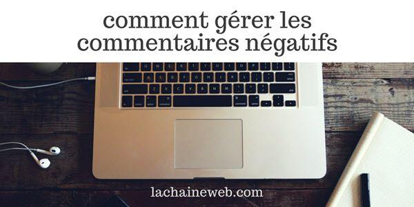 Comment gérer les commentaires négatifs, 11 conseils pratiques et 9 profils types http://www.lachaineweb.com/comment-gerer-les-commentaires-negatifs/