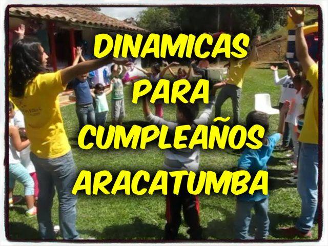 DINAMICAS PARA CUMPLEAÑOS !!!