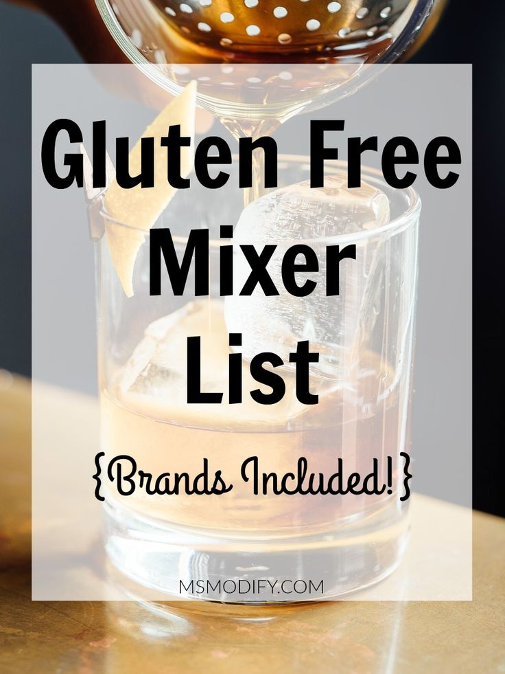 Gluten Free Mixer List- to go with your gluten free alcohol! {brands & flavors included!}