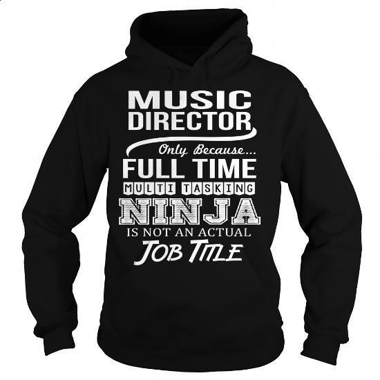 Awesome Tee For Music Director - #funny tshirts #cool t shirts for men. I WANT THIS => https://www.sunfrog.com/LifeStyle/Awesome-Tee-For-Music-Director-95088624-Black-Hoodie.html?60505